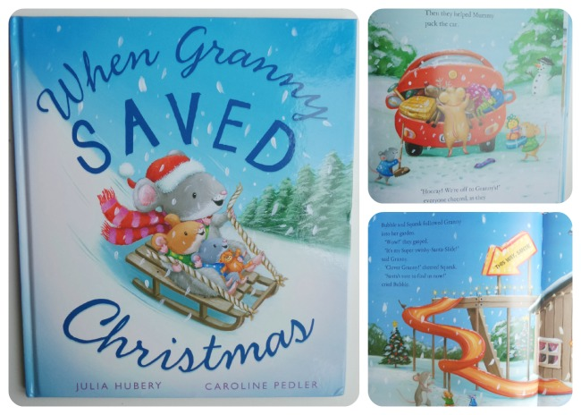 When Granny Saved Christmas by Julia Hubery