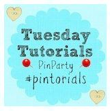 Tuesday Tutorials Pin Party